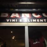 バンコ(Banco a Torino):トリノのおいしいワインバー